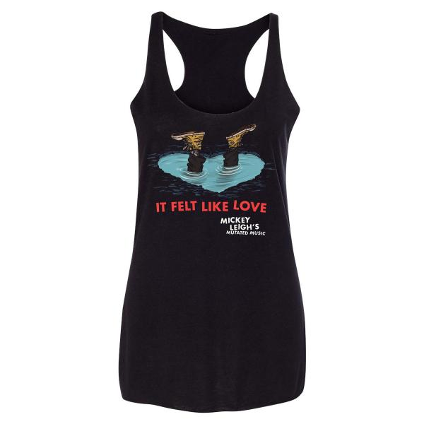 It Felt Like Love Ladies Tank